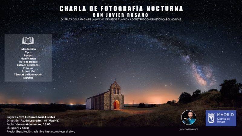 Charla de fotografía nocturna en Madrid por Javier Rosano