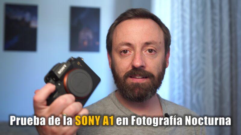 Prueba Sony A1 en fotografía nocturna